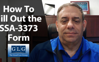 How to Correctly Fill Out the SSA-3373 Form | The Good Law Group